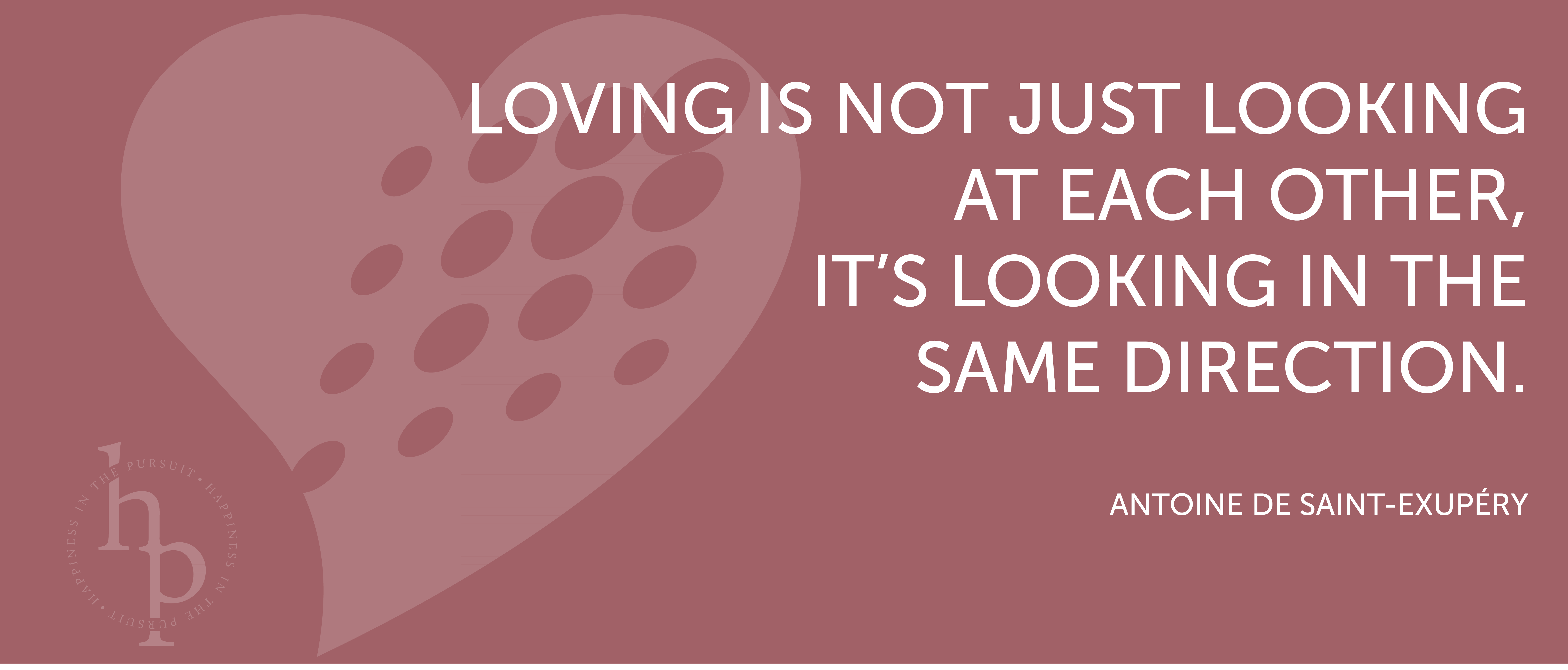 Quote About Looking For Love Quotes  Happiness In The Pursuit
